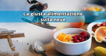 giusta-alimentazione-neve-boardtrip-experience