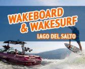 Wakeboard e Wakesurf Lago del Salto