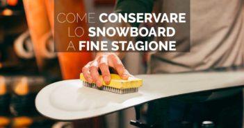come-conservare-lo-snowboard-sci-a-fine-stagione